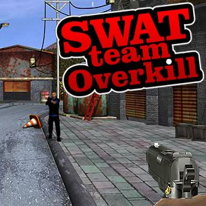 Swat Team Overkill