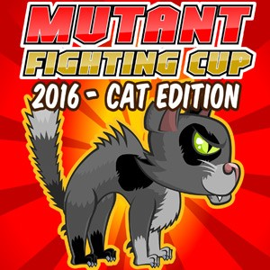 Mutant Fighting Cup 2016 – Cat Edition