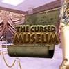Cursed Museum