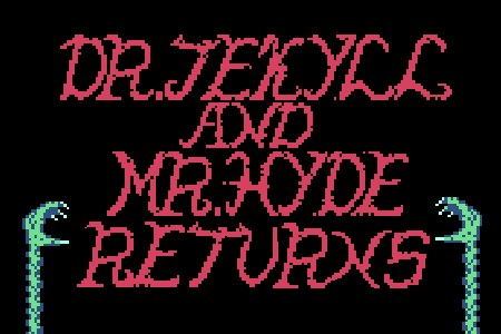 Dr.Jekyell & Mr.Hyde Returns