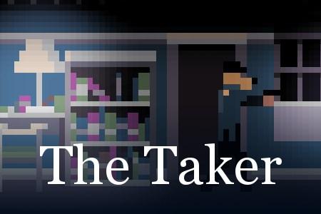 The Taker Demo