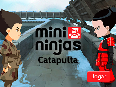 Catapulta dos Mini Ninjas