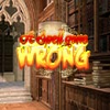 A Spell Gone Wrong