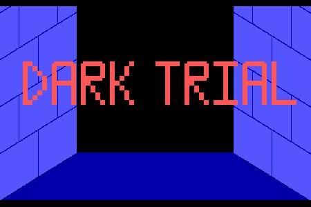 Dark Trial