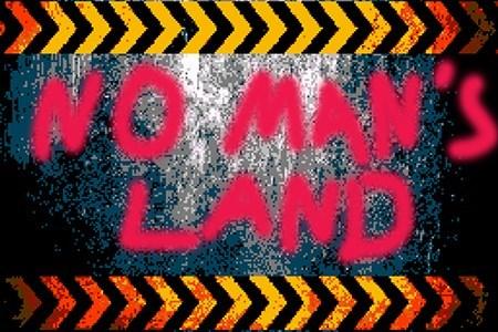 """No Man""""s Land"""