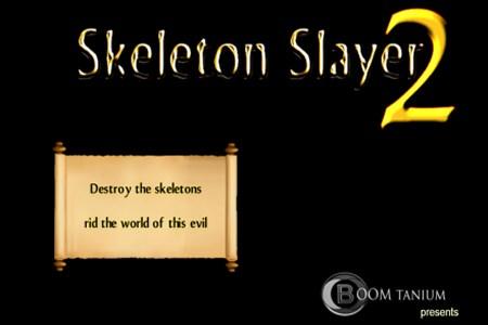 Skeleton Slayer 2