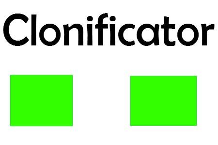 Clonificator