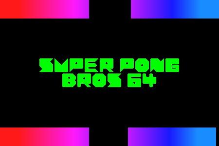 Super Pong Bros 64