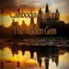 Cambodia Mystery The hidden Gem