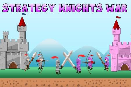 Strategy Knights War